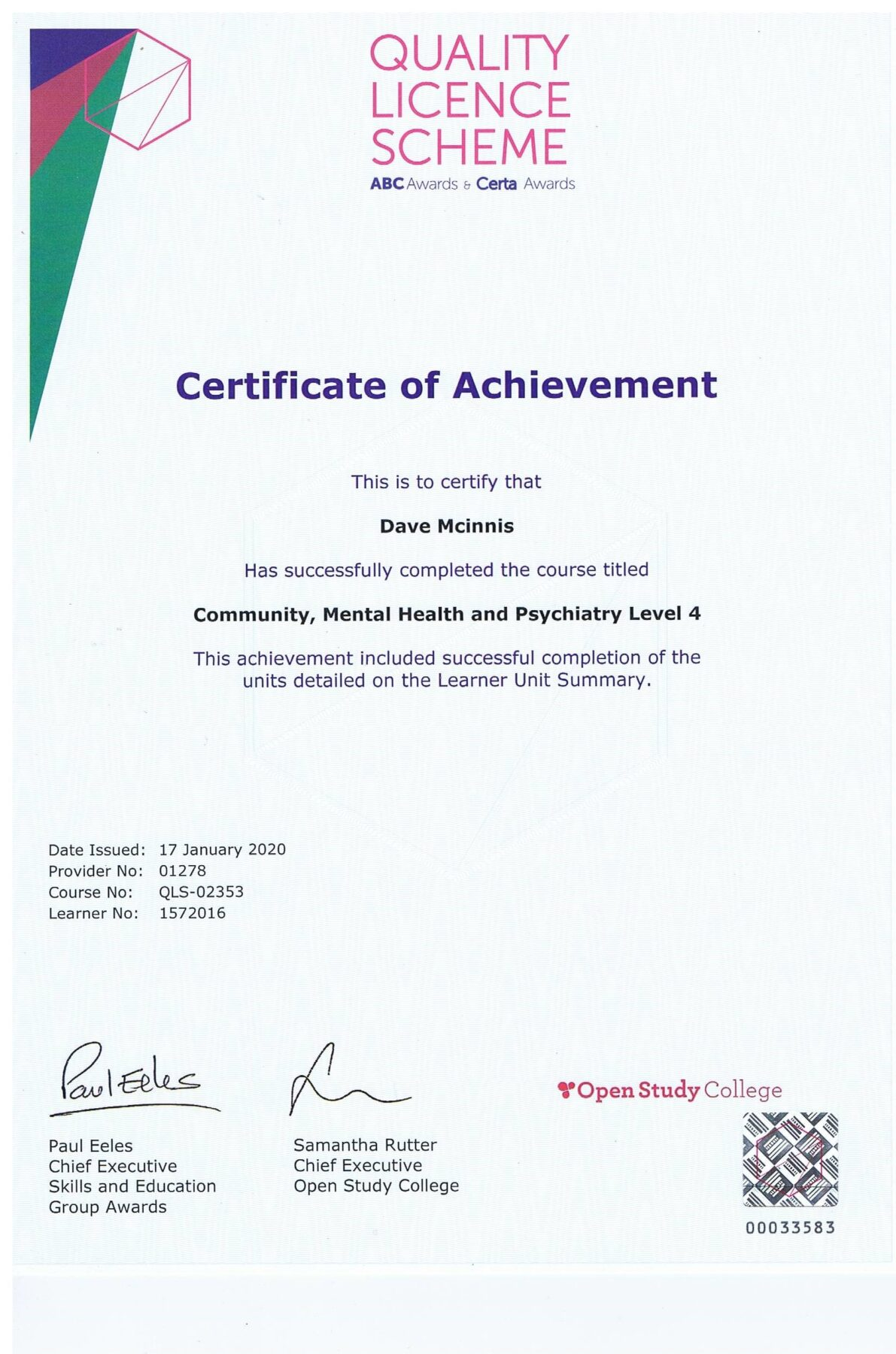 Certificate of Achievement, Community, Metal Heath and Psychiatry Level 4